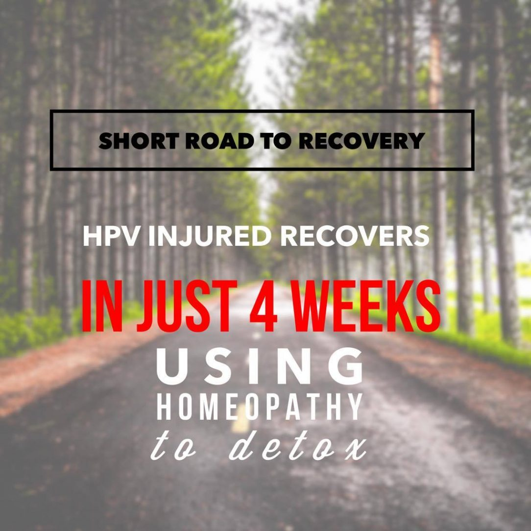 HPV Vaccine side effects gone in 4 weeks using homeopathy
